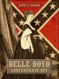 Belle Boyd: Confederate Spy