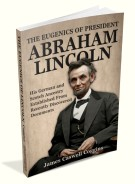 The Eugenics of President Abraham Lincoln