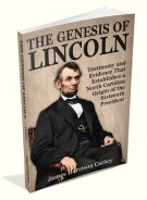 The Genesis of Lincoln
