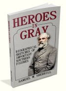 Heroes in Gray: Biographical Sketches of Southern Figures