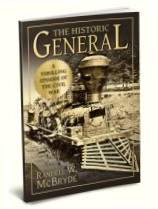 The Historic General: A Thrilling Episode of the Civil War