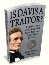 Is Davis a Traitor? Secession as a Constitutional Right