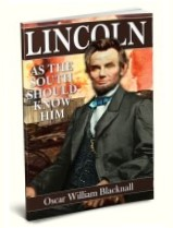 Lincoln as the South Should Know Him