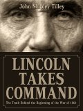 Lincoln Takes Command
