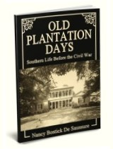 Old Plantation Days