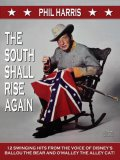 Phil Harris: The South Shall Rise Again 1959 (CD)