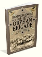 Reminiscences of a Soldier of the Orphan Brigade