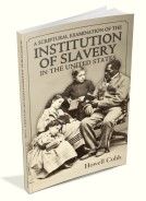 A Scriptural Examination of Slavery