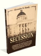 Secession Considered as a Right in the States of the Late Union