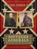 Southern Generals: Who They Are and What They Have Done