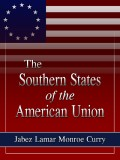 The Southern States of the American Union