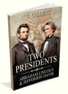 Two Presidents: Abraham Lincoln and Jefferson Davis