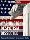 The Washington Despotism Dissected